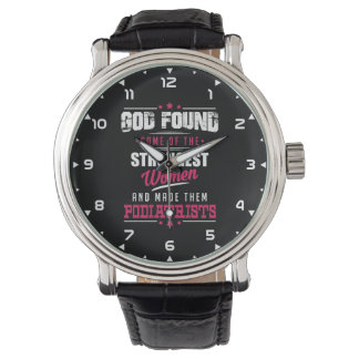 God Made Podiatrists Hilarious Profession Design Watch