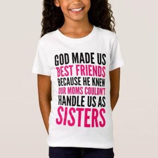 GOD MADE US BEST FRIENDS BECAUSE GIRLS' T-SHIRT