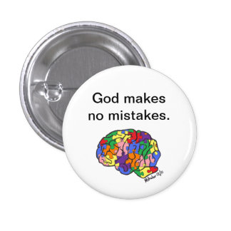 """God makes no mistakes"" button"
