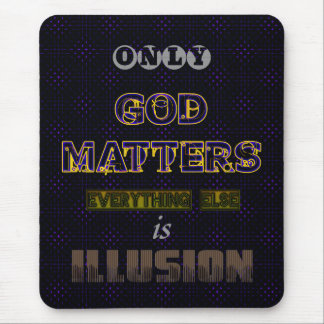 God Matters Mouse Pad