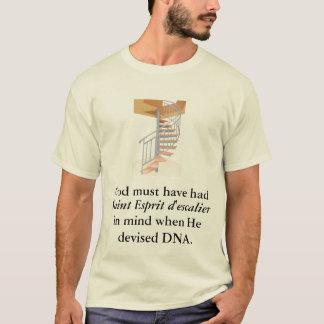 God must have had, Saint Esprit d'escalier... T-Shirt