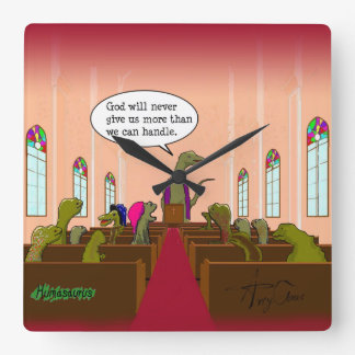 God Never Gives Us More than We Can Handle Square Wall Clock