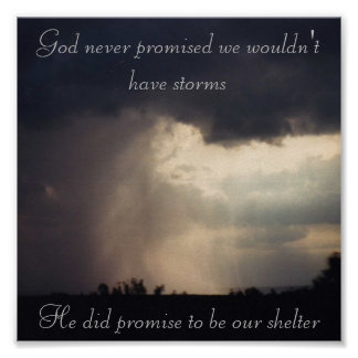 God never promised we wouldn't have storms poster