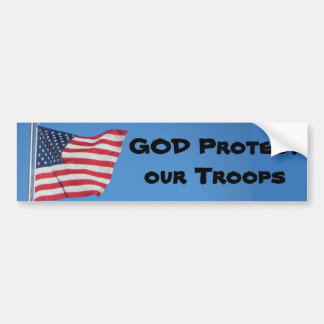 GOD Protect Our Troops! Bumper Sticker