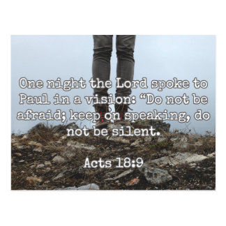 """God Quotes: Acts 18:9 -- """"Do Not Be Silent"""" Postcard"""