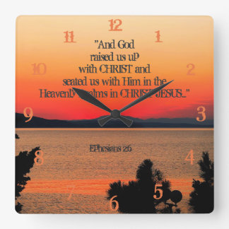 God raised us up with Christ Ephesians 2:6, Sunset Square Wall Clock