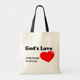 God s love is big enough for all of us bags