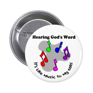 God s word is like music pinback buttons