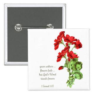 God s Word Scripture Geranium Flower Quote Pinback Buttons