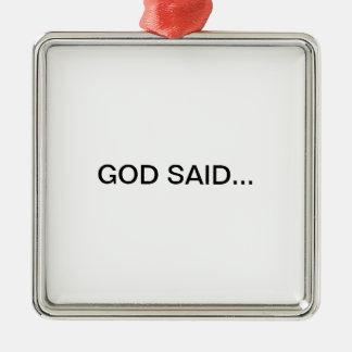 GOD SAID... CHRISTMAS ORNAMENTS