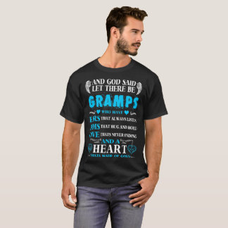 God Said Let There Be Gramps Heart Of Gold Tshirt