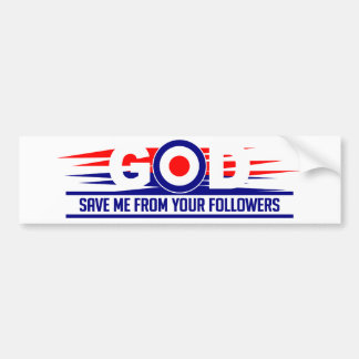 GOD SAVE ME bumpersticker Bumper Sticker