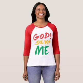 god! save me T-Shirt