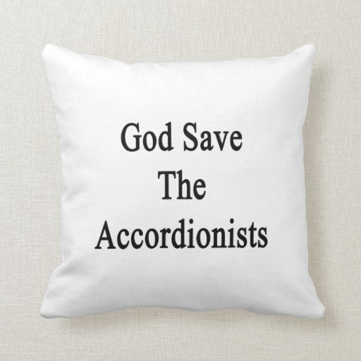 God Save The Accordionists Pillow