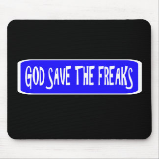 God Save The Freaks Mouse Pad