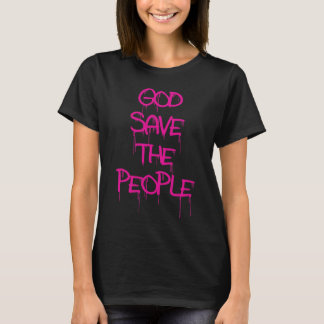 GOD SAVE THE PEOPLE PINK T-Shirt