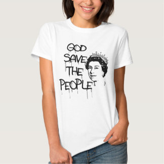 GOD SAVE THE PEOPLE QUEEN ELIZABETH SHIRTS