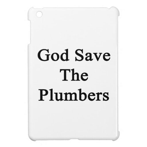 God Save The Plumbers iPad Mini Covers