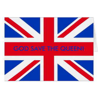 GOD SAVE THE QUEEN! CARD