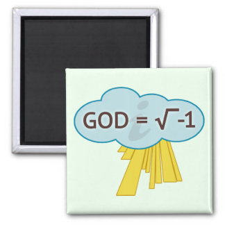 God = Square Root of -1 Magnet