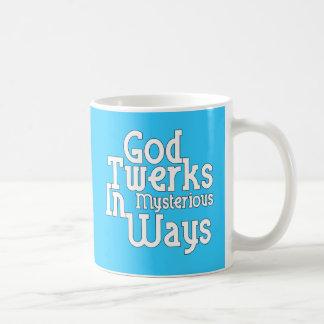 God Twerks In Mysterious Ways Coffee Mug