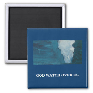 GOD WATCH OVER US SQUARE MAGNET