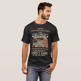 God We Trust God Bless America Soldier Veteran Tee