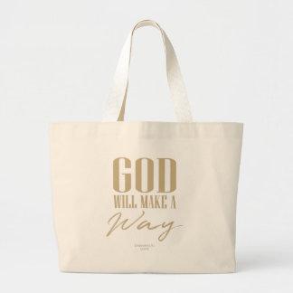 God will make a way large tote bag