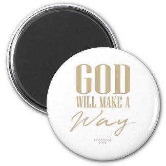 God will make a way magnet