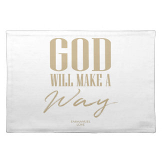God will make a way placemat