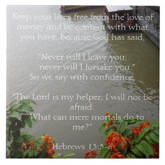 God will never leave you. Christian Gift Large Square Tile