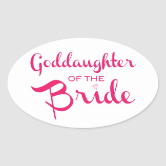 Goddaughter of Bride Sticker Pink On White Oval Stickers