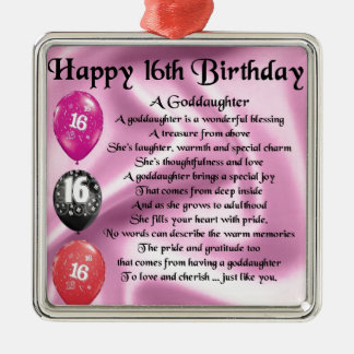 Goddaughter Poem - 16th Birthday Metal Ornament