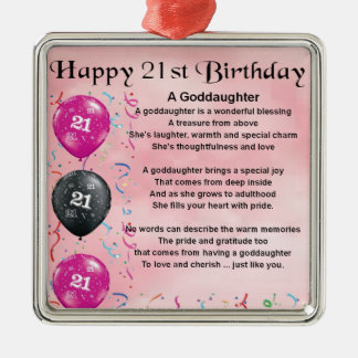 Goddaughter Poem - 21st Birthday Design Metal Ornament