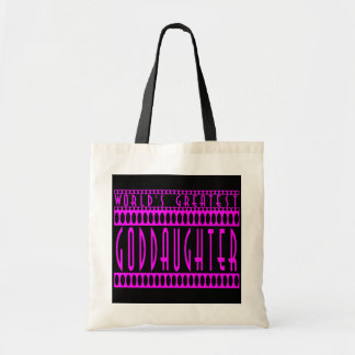 Goddaughters Gifts : World's Greatest Goddaughter Budget Tote Bag