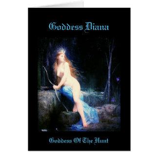Goddess Diana Goddess Of The Hunt! Card