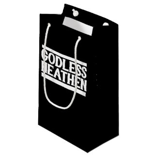 Godless Heathen Small Gift Bag
