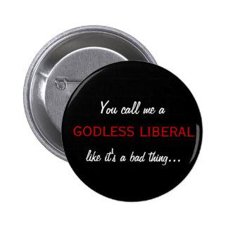 Godless Liberal Button