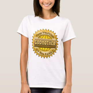 Godmother Mothers Day Gifts T-Shirt