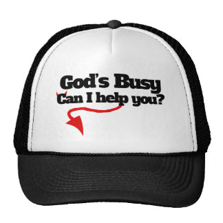 Gods busy can i help you cap