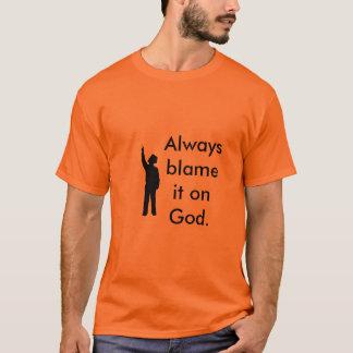 God's Fault T-Shirt