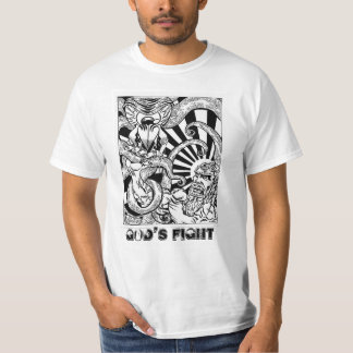 God's fight T-Shirt