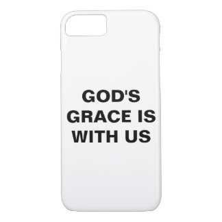"""God's Grace Is With Us"" Apple iPhone 8/7 Case"