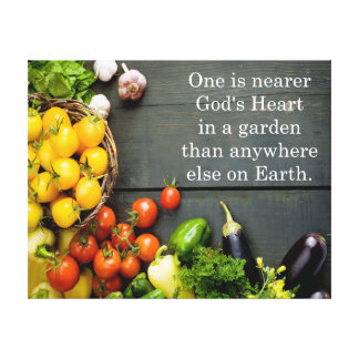 God's Heart Garden Quote Canvas Print