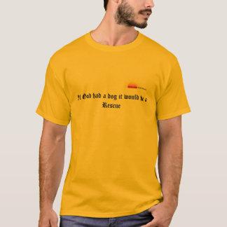 God's rescue dog t shirt