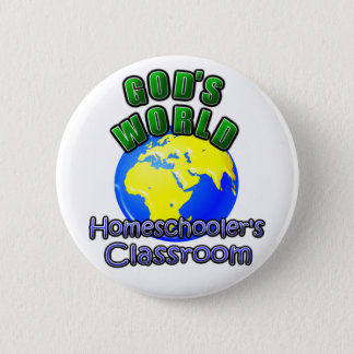 God's World- Homeschooer's Classroom 6 Cm Round Badge