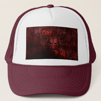 Goes to hell trucker hat