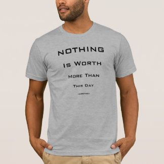 goethe quote T-Shirt