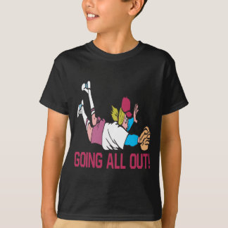 Going All Out T-Shirt