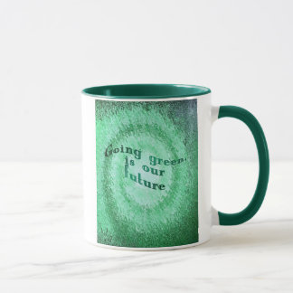 Going-green is our future, mug